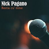 Resta cu' mme von Nick Pagano