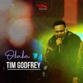 Okaka by Tim Godfrey