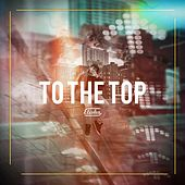 To the Top de Elisha