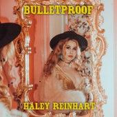 Bulletproof von Haley Reinhart