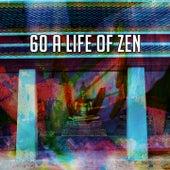 60 A Life of Zen de Musica Relajante