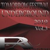 TOMORROW FESTIVAL UNDERGROUND 2019, Vol.3 von Various