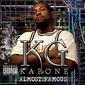 Almost Famous de K.G. Kapone