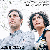 Satan, Your Kingdom Must Come Down de Zoé