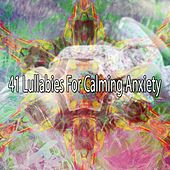 41 Lullabies for Calming Anxiety by Nature Sounds Nature Music (1)