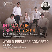 Intimacy of Creativity, 2018: World Premiere Concert 2 de Various Artists
