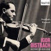 Milestones of a Violin Legend: Igor Oistrach, Vol. 10 von Igor Oistrach