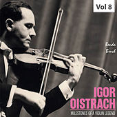 Milestones of a Violin Legend: Igor Oistrach, Vol. 8 de Various Artists