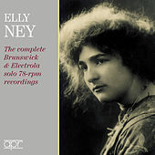 Elly Ney: The Complete Brunswick & Electrola Solo 78-RPM recordings von Various Artists