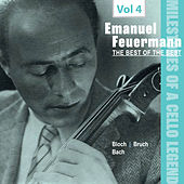 Milestones of a Cello Legend: The Best of the Best - Emanuel Feuermann, Vol. 4 von Emanuel Feuermann