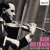 Milestones of a Violin Legend: Igor Oistrach, Vol. 9 by Igor Oistrach