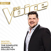 The Season 16 Collection (The Voice Performance) by Dexter Roberts