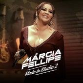 Made In Studio 2 de Márcia Fellipe
