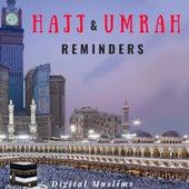 Hajj & Umrah Reminders de Digital Muslims
