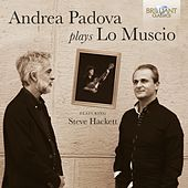 Andrea Padova Plays Lo Muscio de Andrea Padova