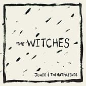 The Witches by Junie Morrison