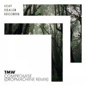 Compromise (Dropmachine Remix) de T.M.W.
