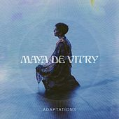 Adaptations by Maya De Vitry