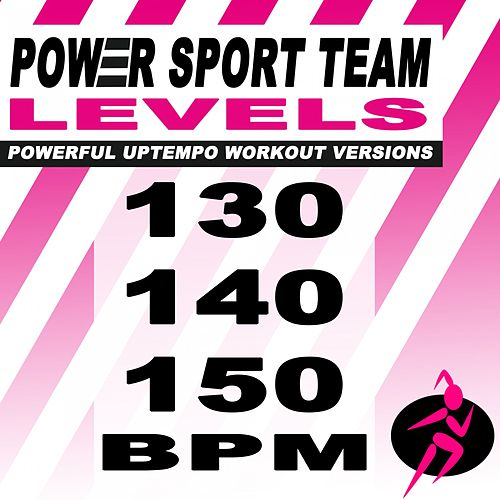 Levels (Powerful Uptempo Cardio, Fitness, Crossfit & Aerobics Workout Versions) by Power Sport Team