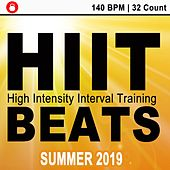 Hiit Beats Summer 2019 (140 Bpm - 32 Count Unmixed High Intensity Interval Training Workout Music Ideal for Gym, Jogging, Running, Cycling, Cardio and Fitness) by HIIT Beats