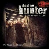 41.2: Penthouse der Schweine by Dorian Hunter