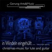 In Windeln eingehüllt: Weihnachtsmusiken für Gitarre und Laute de Hans-Jürgen Gerung