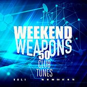 Weekend Weapons (50 Club Tunes), Vol. 1 von Various Artists