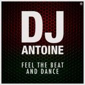Feel the Beat and Dance von DJ Antoine