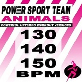 Aminals (Powerful Uptempo Cardio, Fitness, Crossfit & Aerobics Workout Versions) van Power Sport Team