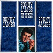The Minute You're Gone by Sonny James