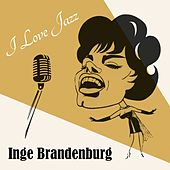 I Love Jazz by Inge Brandenburg