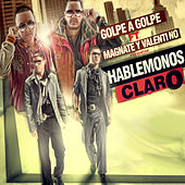 Hablemonos Claro by Golpe a golpe