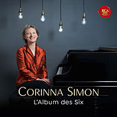 L'Album des Six - Music by French Avant-Garde Composers of Early 20th Century de Corinna Simon