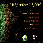Carry Beyond Riddim by Various Artists