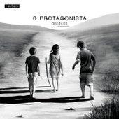 O Protagonista (Playback) by Discípulos