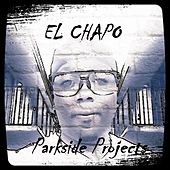 Parkside Projects by El Chapo De Sinaloa