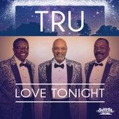 Love Tonight von Tru