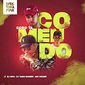 Coro Tá Comendo de DJ 900