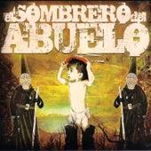 Sístole y Diástole de El Sombrero Del Abuelo
