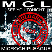 See You Tonight (MCL vs Muse Bulgarian Voices Remix) von MCL Micro Chip League