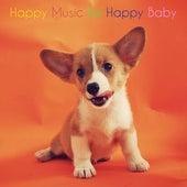 Happy Music for Happy Baby de Einstein Baby Lullaby Academy
