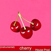 Cherry by A House
