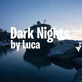 Dark Nights von Luca