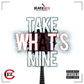 Take What's Mine de Cez