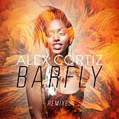 Barfly (Remixes) by Alex Cortiz