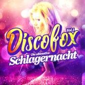Discofox, Vol. 1 - Die ultimative Schlagernacht von Various Artists