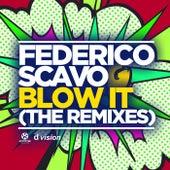 Blow It (The Remixes) von Federico Scavo