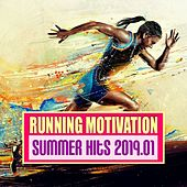 Running Motivation Summer Hits 2019.01 by Various Artists