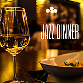 Jazz Dinner Music von Various Artists