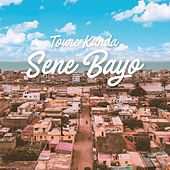 Sene Bayo de Toure Kunda